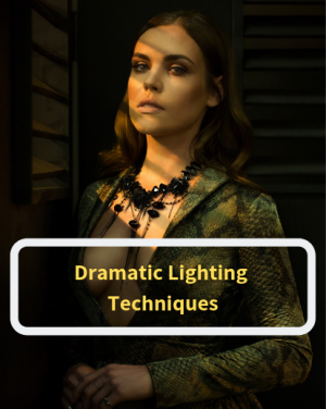 dramatic lighting techniques