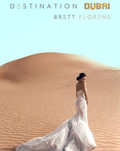 Destination Dubai By Brett Florens